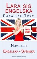 Lära sig engelska - Parallel Text - Noveller (Engelska - Svenska)