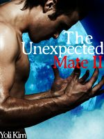 Cover for 'The Unexpected Mate II (Gay Werewolf Erotica.)'