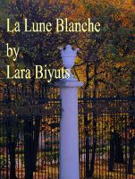 Cover for 'La Lune Blanche. Part Three'