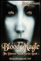 Cover for 'Blood Magic The Draven Witch Series Book 1'