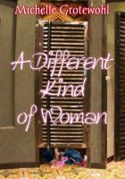 Cover for 'A Different Kind of Woman'