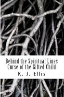 Cover for 'Behind the Spiritual Lines: Curse of the Gifted Child'