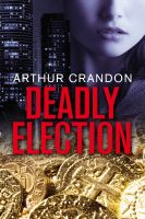 Cover for 'Deadly Election'