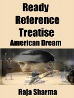 Cover for 'Ready Reference Treatise: American Dream'