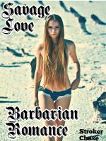 Cover for 'Savage Love: Barbarian Romance'