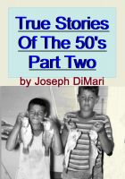 Cover for 'True Stories Of The 50's Part Two'