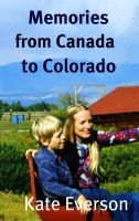 Cover for 'Memories from Canada to Colorado'