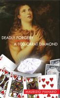 Cover for 'Deadly Forgery & A 100 - Carat Diamond'