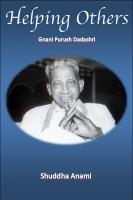 Helping Others - Gnani Purush Dadashri