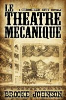 Cover for 'Le Theatre Mecanique'