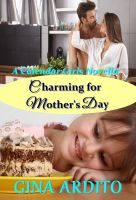 Cover for 'Charming for Mother's Day (A Calendar Girls Novella)'