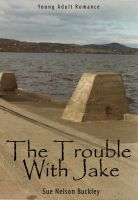 Cover for 'The Trouble with Jake'