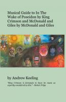 Cover for 'Musical Guide to In The Wake of Poseidon by King Crimson and McDonald and Giles by McDonald and Giles'