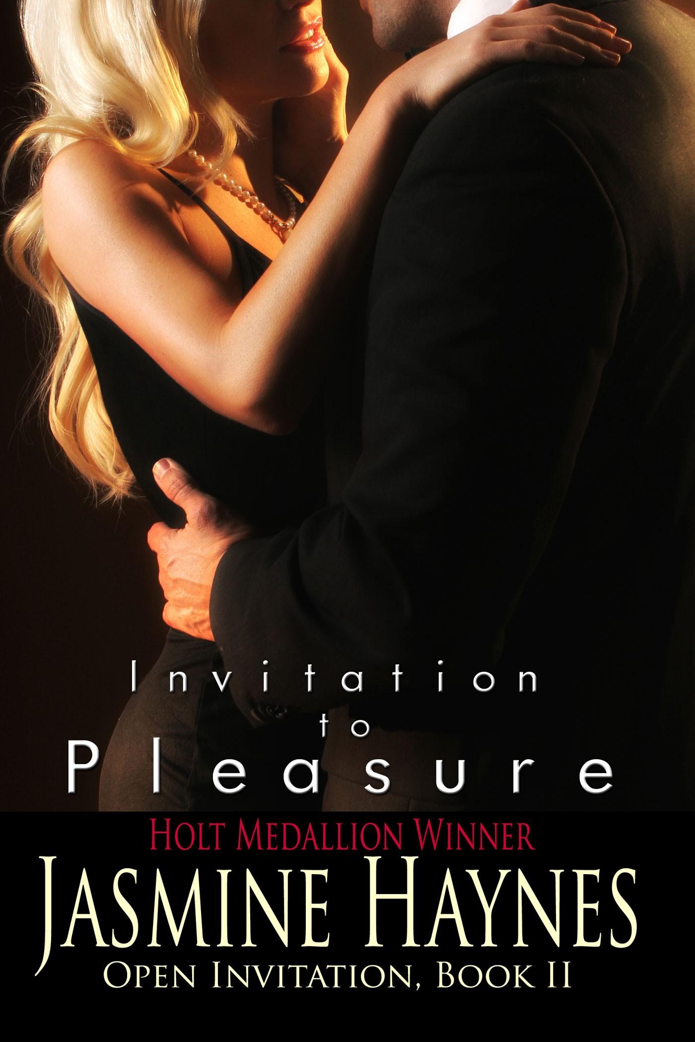 Jasmine Haynes - Invitation to Pleasure: Open Invitation, Book 2