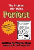 Cover for 'The Problem With Being Perfect'