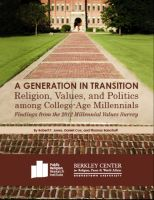 Cover for 'A Generation in Transition: Religion, Values, and Politics among College-Age Millennials'
