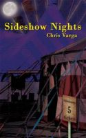 Cover for 'Sideshow Nights'