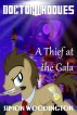 Doctor Whooves: A Thief at the Gala by Simon Woodington