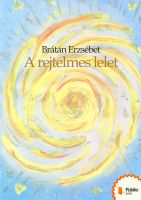 Cover for 'A rejtelmes lelet'