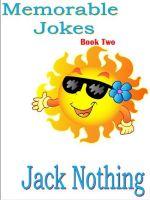 Jack Nothing - Memorable Jokes Book Two