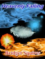 Cover for 'Heavenly Falling'