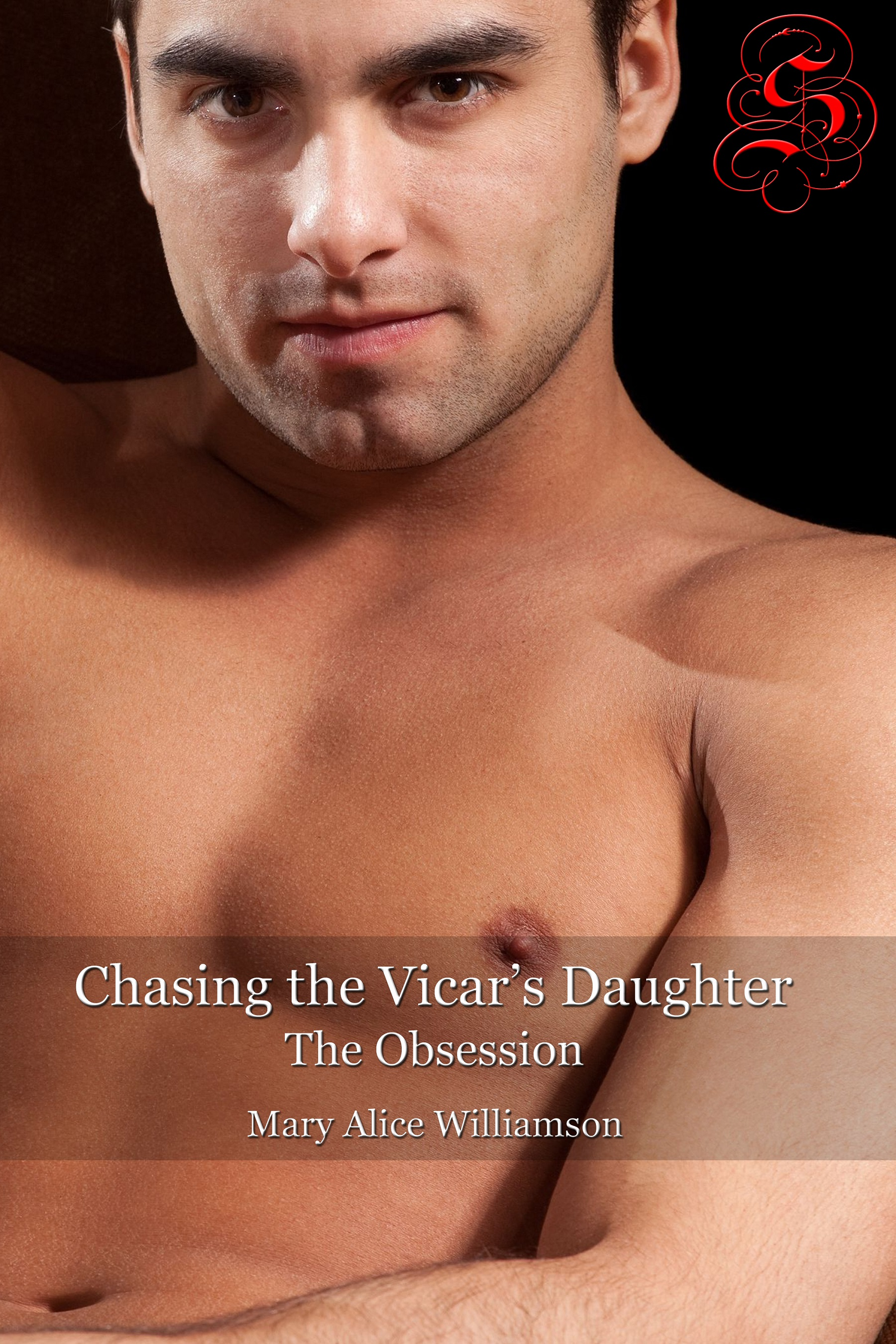 Mary Alice Williamson - Chasing the Vicar's Daughter—The Obsession