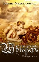 Cover for 'The Dark Night Whispers (The Whispers series #2)'