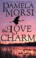 Cover for 'The Love Charm'