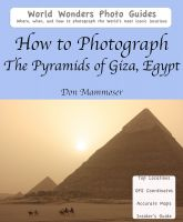 Cover for 'How to Photograph the Pyramids of Giza, Egypt'