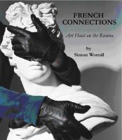 Cover for 'French Connections: Art Heist on The Riviera'