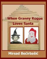 Cover for 'When Granny Rogue Loves Santa'