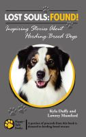 Cover for 'Lost Souls: FOUND! Inspiring Stories About Herding-Breed Dogs'