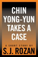Cover for 'Chin Yong-Yun Takes a Case'