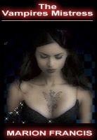 The Vampires Mistress - Vamp Romance