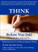 Cover for 'Think Before You Ink! Write, so they will read it.'