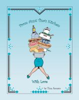Cover for 'From Aunt Tina's Kitchen With Love'
