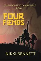 Cover for 'Four Fiends (Book 1 in the Countdown to Dammerung Series)'