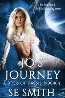 S. E. Smith - Jo's Journey: Lords of Kassis Book 3