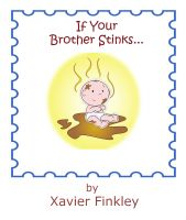 Cover for 'If Your Brother Stinks... : A Silly Rhyming Children's Picture Book'