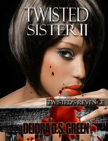 Cover for 'Twisted Sister II: Twisted's Revenge'