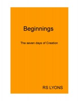 Beginnings : the seven days of Creation