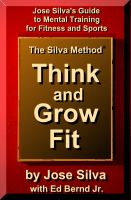 Cover for 'The Silva Method Think and Grow Fit'