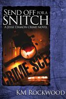Cover for 'Sendoff for a Snitch'