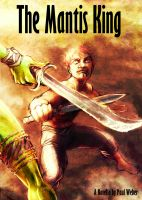 Cover for 'The Mantis King'