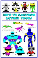 Cover for 'How To Cartoon Action Toons'