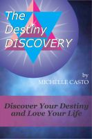 Cover for 'Discover Your Destiny and Love Your Life'