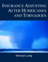 Cover for 'Insurance Adjusting After Hurricanes and Tornadoes'