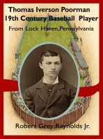 Cover for 'Tom Poorman Baseball Player From Lock Haven, Pennsylvania'
