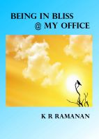 Cover for 'Being In Bliss @ My Office'