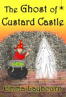 Cover for 'The Ghost of Custard Castle'